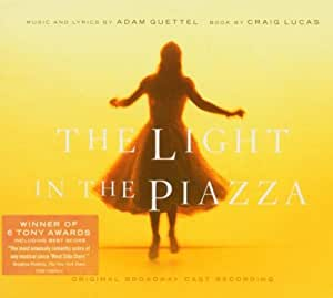 The Light in the Piazza (2005 Original Broadway Cast)