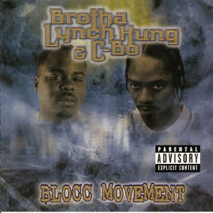 Brotha Lynch Hung And C-Bo-Blocc Movement-CD-FLAC-2001-FRAY Download