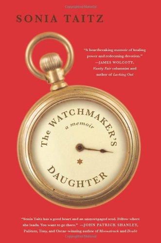 The Watchmaker s Daughter A Memoir097558118X