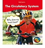 The Circulatory System: Why Does My Heart Beat? (Young Explorer: Body Systems) (0431138214) by Barraclough, Sue