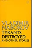 Tyrants Destroyed and Other Stories (0070457182) by Vladimir Nabokov
