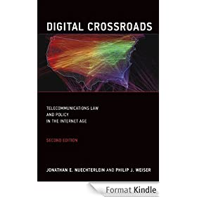 Digital Crossroads: Telecommunications Law and Policy in the Internet Age (English Edition)
