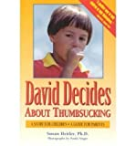 David Decides About Thumbsucking: A Story for Children, a Guide for Parents by Heitler, Susan P H. D. Published by Reading Matters 3rd (third) edition (1996) Paperback