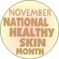 Amazon.com: November National Healthy Skin Month 1.25