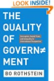 The Quality of Government: Corruption, Social Trust, and Inequality in International Perspective