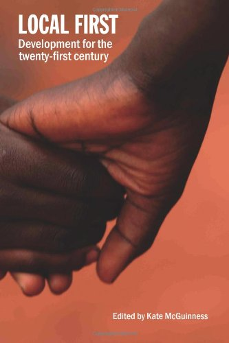 Local First: Development for the Twenty-First Century