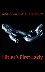 Hitler's First Lady: Compact Edition