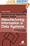 Manufacturing Information and Data Sy...