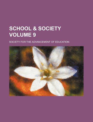School & society Volume 9