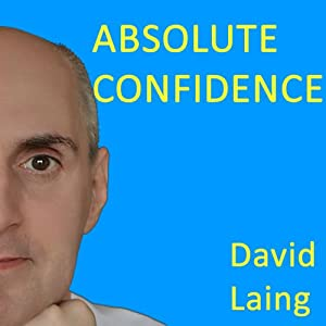 Absolute Confidence with David Laing Speech