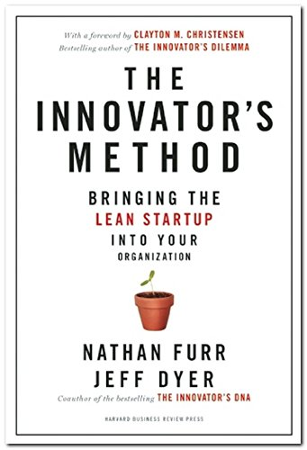 The-Innovators-Method-Bringing-the-Lean-Start-up-into-Your-Organization