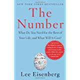 The Number: What Do You Need for the Rest of Your Life, and What Will It Cost?by Lee Eisenberg