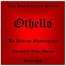 Othello: The Moor of Venice Audiobook by William Shakespeare Narrated by Arthur Addison