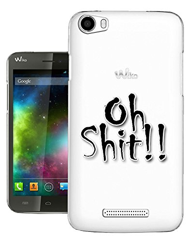 C0638 - Cool Funny Saying Oh Shit Design Wiko Rainbow Fashion Trend CASE Gel Rubber Silicone All Edges Protection Case Cover
