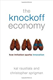 The Knockoff Economy: How Imitation Sparks Innovation