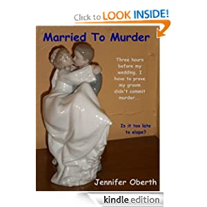 Married To Murder (Ella Westin Mysteries) Jennifer Oberth and Diane Piron-Gelman