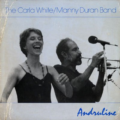 Andruline by Carla White / Manny Duran Band