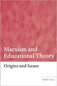 Marxism And Educational Theory Origins And Issues Amazon border=