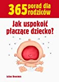 img - for Jak uspokoic placzace dziecko book / textbook / text book