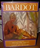 Brigitte Bardot: Woman from Thirty to Forty (0440005787) by Francoise Sagan