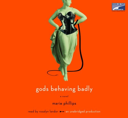 Gods Behaving Badly, 8 Compact Discs [Unabridged]