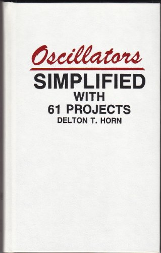 Oscillators Simplified With 61 Projects