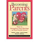 img - for Becoming Parents: How to Strengthen Your Marriage as Your Family Grows (Paperback) - Common book / textbook / text book