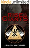 Rise of the Giants: The Guild of Deacons, Book 1