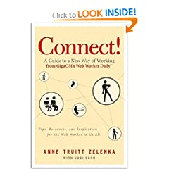 Connect!: A Guide to a New Way of Working from GigaOMs Web Worker Daily