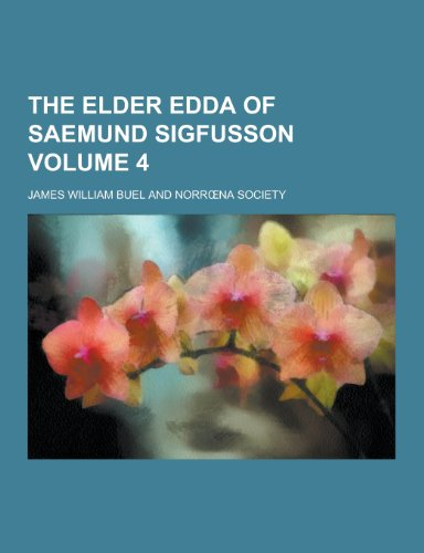 The Elder Edda of Saemund Sigfusson Volume 4