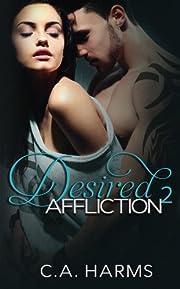 Desired Affliction 2 (Cherry Blossom Series)