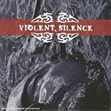 Violent Silence by VIOLENT SILENCE (2003-10-03)