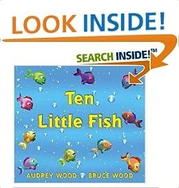 Ten little fish audrey wood books for Ten little fish