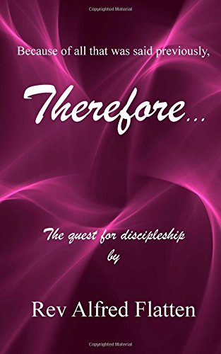 Therefore: The quest for discipleship
