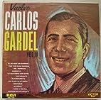 Vuelve Carlos Gardel LP by Carlos Gardel