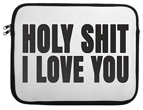 holy-shit-i-love-you-slogan-laptop-case-13-14-15-13