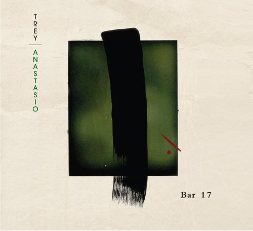 Bar 17 by Trey Anastasio