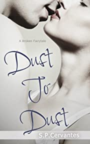 Dust to Dust: A Broken Fairy Tale