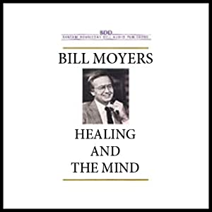 Healing and the Mind Audiobook