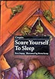 Scare Yourself to Sleep (Creepies) (1870817060) by Impey, Rose