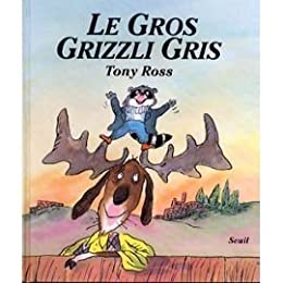 Le  gros grizzli gris