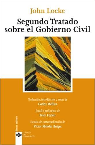 segundo tratado sobre el gobierno civil un ensayo acerca