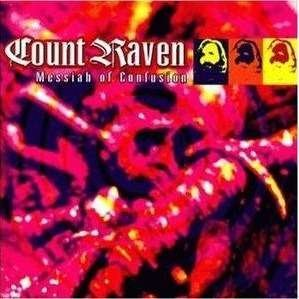 Messiah of Confusion by Count Raven
