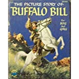 The Picture Story of Buffalo Bill