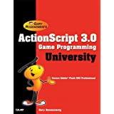 "ActionScript 3.0 Game Programming Universityvon ""Gary Rosenzweig"""