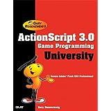 """ActionScript 3.0 Game Programming Universityvon """"Gary Rosenzweig"""""""