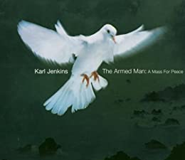 "Cover of ""Karl Jenkins: The Armed Man, A ..."