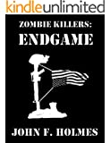 Zombie Killers: Endgame (Zombie Killer Blues Book 5)
