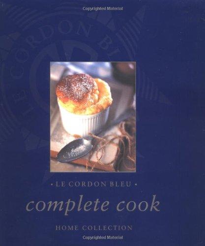 Le Cordon Bleu Complete Cook: Home Collection (Cordon Blue Recipe compare prices)
