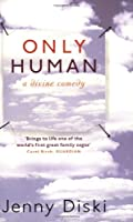 Only Human: A Divine Comedy: A Comedy